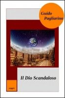 Il Dio scandaloso, an ebook by Guido Pagliarino at Smashwords