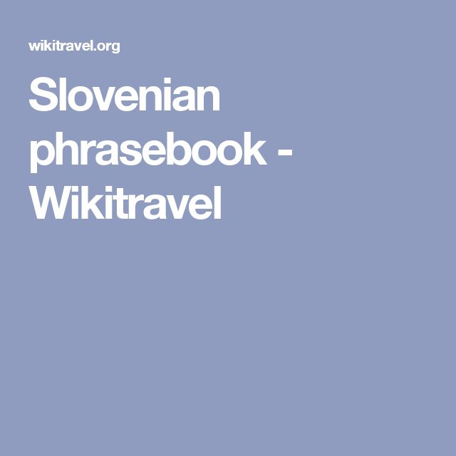 Slovenian phrasebook - Wikitravel