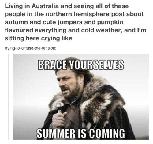 On the Westerosi words of Australia: | 47 Times Australians Totally Nailed It On Tumblr In 2014