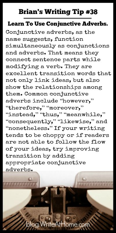 Brian's Writing Tip #38: Learn To Use Conjunctive Adverbs