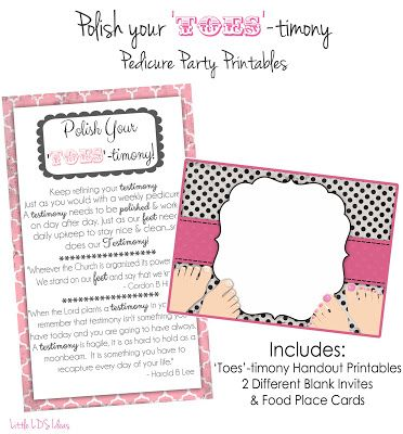 """Little LDS Ideas: {RS Activity Idea} """"Polish Your 'Toes'-timony"""" Pedicure Party with Free Printables"""