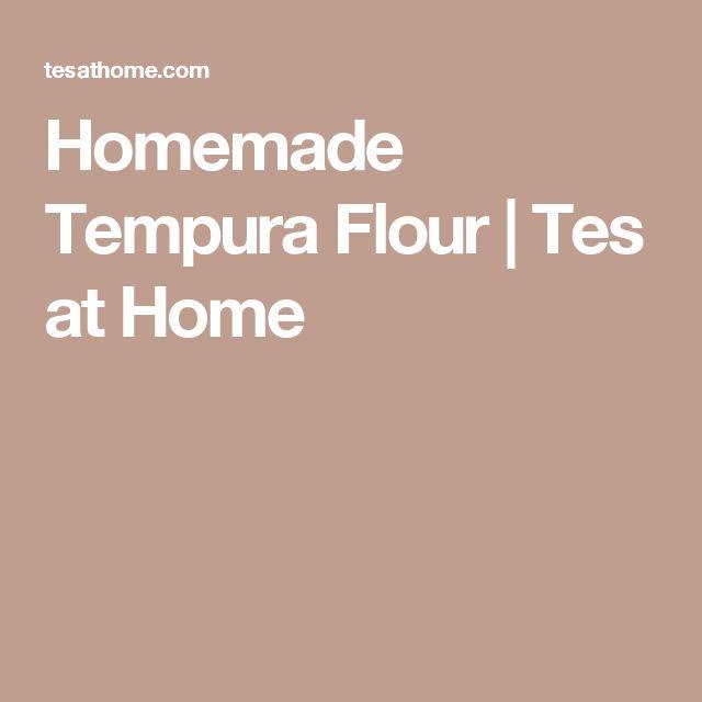 Homemade Tempura Flour | Tes at Home