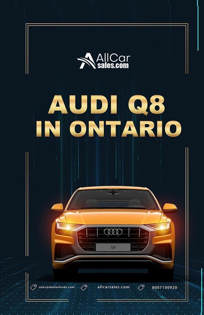 Used New Audi Q8 Prices Images And Specs In Ontario Ca Audi Q8 Price