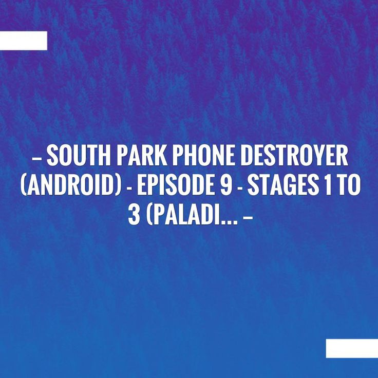 Just in: South Park Phone Destroyer (Android) - Episode 9 - Stages 1 to 3 (Paladi... http://twistedslippers.blogspot.com/2017/09/south-park-phone-destroyer-android.html?utm_campaign=crowdfire&utm_content=crowdfire&utm_medium=social&utm_source=pinterest
