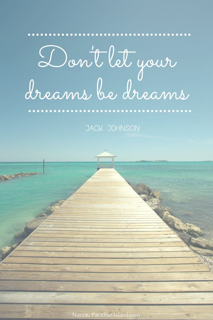 make your dreams a reality vacation quote