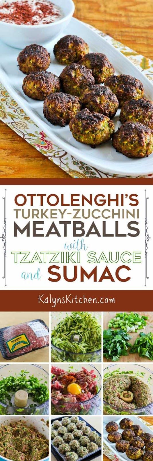 Ottolenghi's Turkey-Zucchini Meatballs with Tzatziki and Sumac use grated zucchini and herbs in deliciious meatballs that are low-carb Keto, low-glycemic, gluten-free, and South Beach Diet friendly. [found on KalynsKitchen.com]