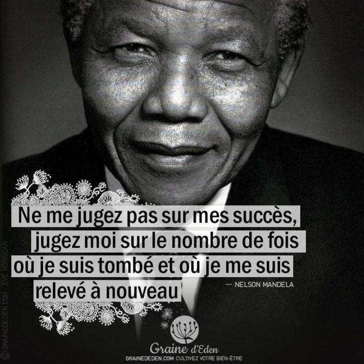 Ne me jugez pas sur mes succès, jugez-moi sur…. #penseesPositives #quote #bienetre #citation #NelsonMandela