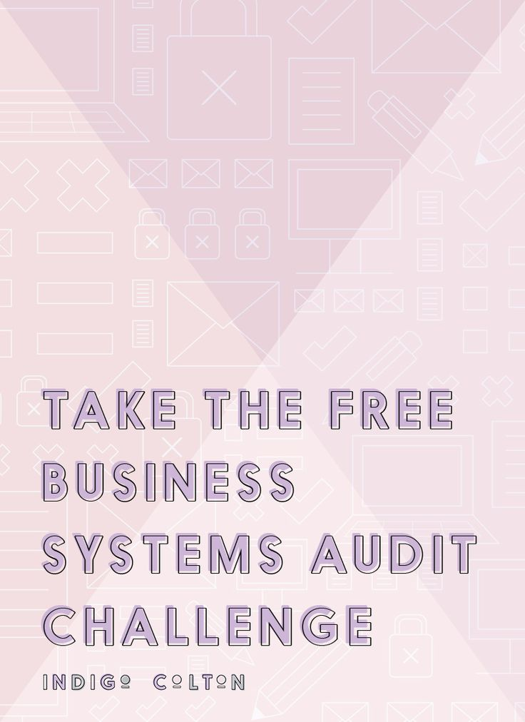Not sure if your systems are helping you or hurting you? Take the FREE business systems audit challenge today!