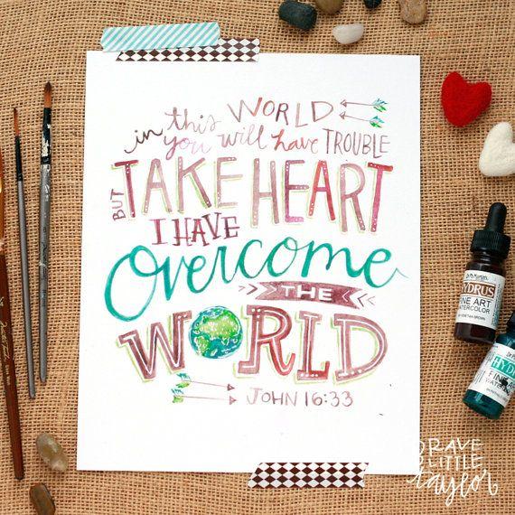 Watercolor Scripture Print, Take Heart, John 16:33, Bible Verse Art, Christian Inspirational Lettering, Jake Tillman Support CRU, 8x10