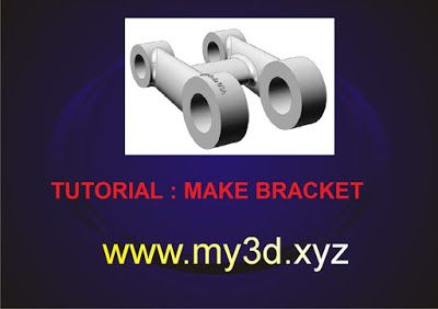 my3D: Tutorial: Bracket Casting (Solidwork 3d CAD)