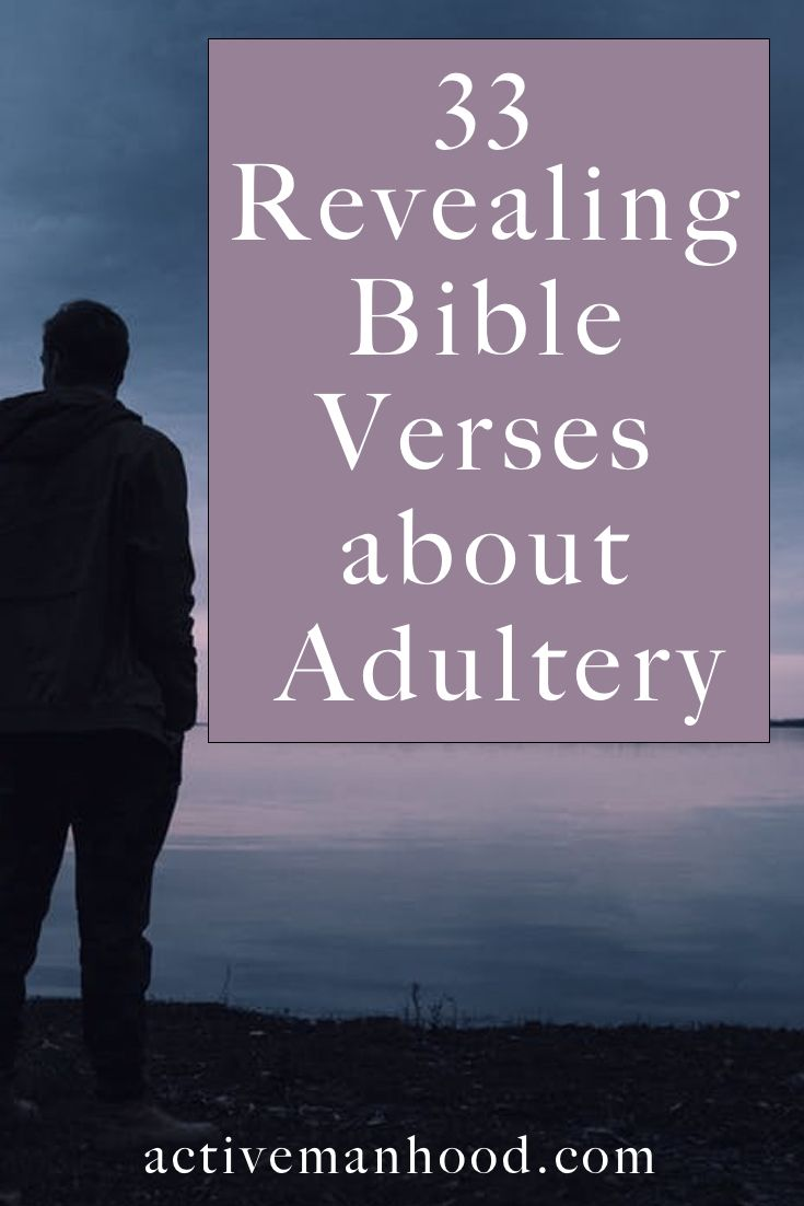 33 Revealing Bible Verses About Adultery | Bible Knowledge