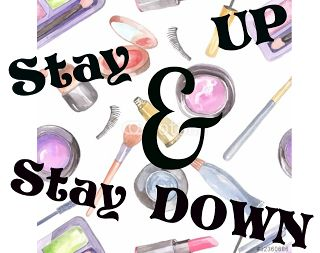 Stay Up With Makeup!: Stay Up & Stay Down! (Preferiti e non, Gennaio 2015)