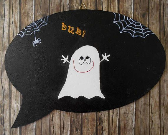 Horror Decor - Halloween Decoration - Boo Sign - Halloween Home Decor - Custom Message - Front Door Sign - Cute Ghost - Speech Bubble