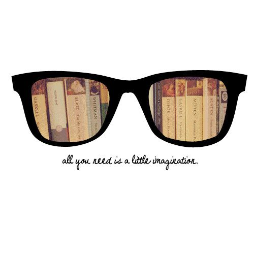 all you need is a little imagination, quote, reading