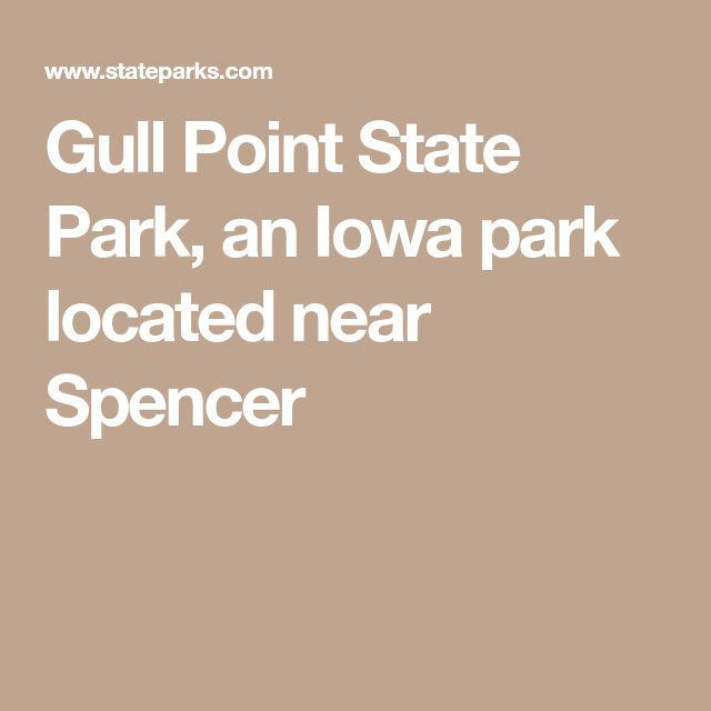 Gull Point State Park, an Iowa park located near Spencer