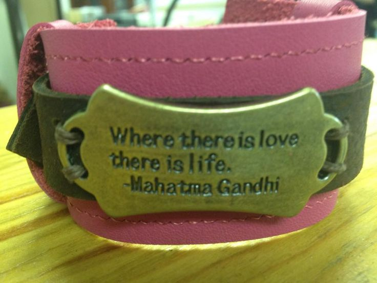 """Leather cuff bracelet with buckle closure. """"Where there is love, there is life.""""  $30 From www.facebook.com/stashbug"""