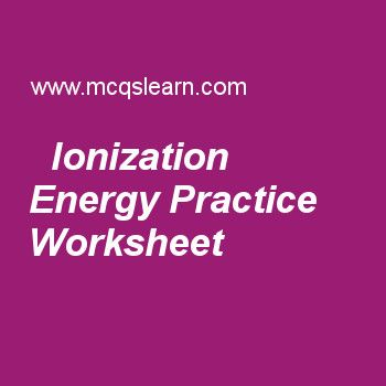 Ionization Energy Practice Worksheet