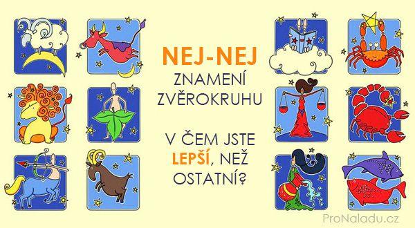 Nej-nej znamení zvěrokruhu: v čem jste nejlepší? | ProNáladu.cz