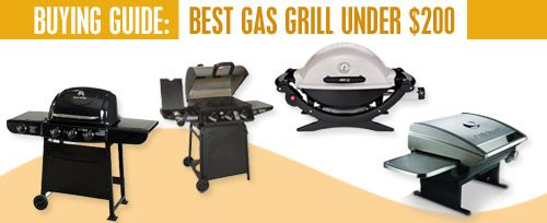 Best Gas Grill Under $200 - Updated for 2017