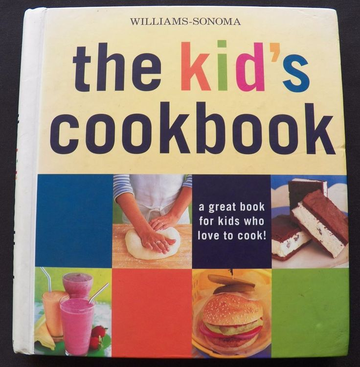 $3.25 William Sonoma Kid's Cookbook 2000 HC (82016-801) kid friendly cookbooks