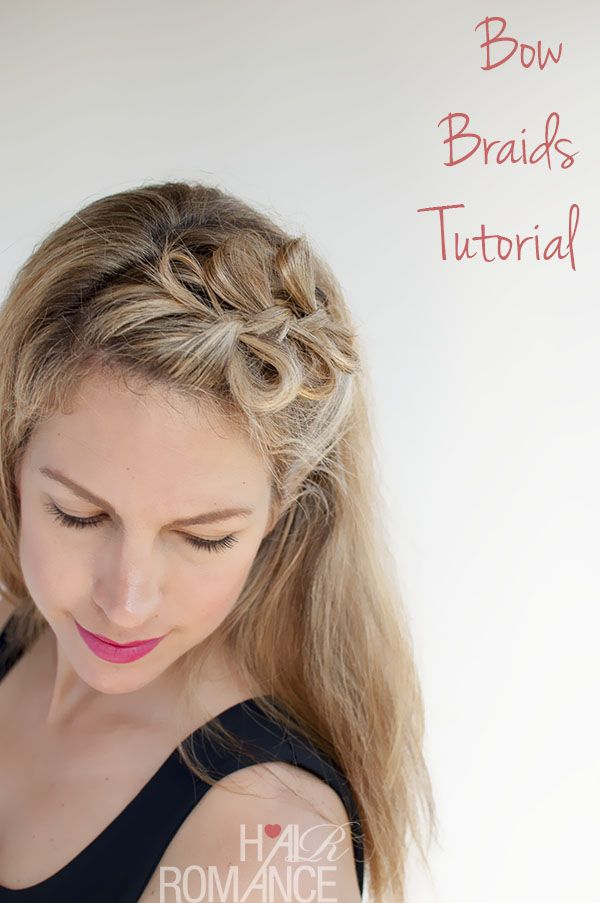 Hair Romance - Bow braids hairstyle tutorial