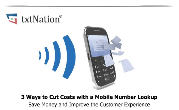 3 Ways to Cut Costs with a Mobile Number Lookup