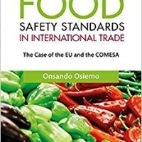 Food Safety Standards in International Trade: The Case of the EU and the COMESA by Onsando Osiemo, Download Free PDF,, topcookbox.com