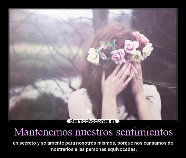 carteles sentimientos sentimientos tristeza emociones depresion personas errores secretos secreto desmotivaciones