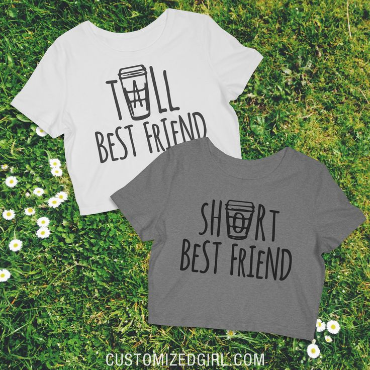 Tall Best Friend Latte - Matching best friend shirts. Tall best friend and short…