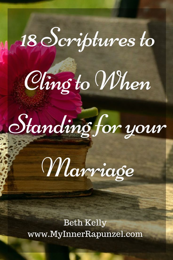Here are 18 truths to cling to when Standing for Your Marriage