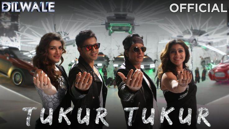 Tukur Tukur - Dilwale   Shah Rukh Khan   Kajol   Varun   Kriti   Officia...