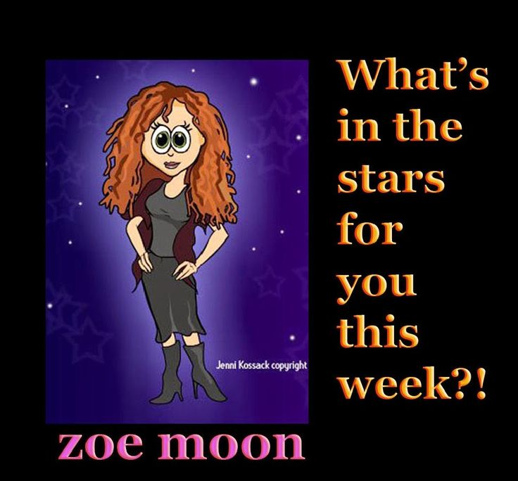 ZOE MOON ASTROLOGY WEEKLY HOROSCOPES FEB 2-8