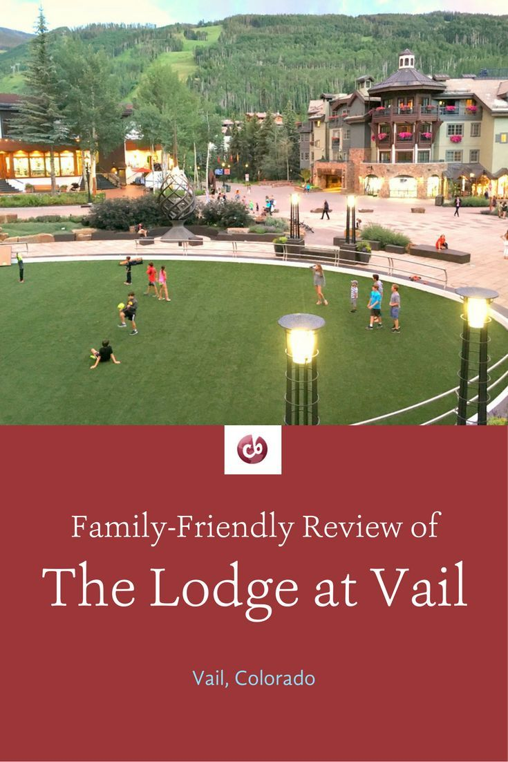 Review and Highlights of the Lodge at Vail with Kids