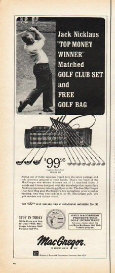 "1965 MACGREGOR GOLF CLUBS vintage magazine advertisement ""Jack Nicklaus"" ~ Series 80 -- Jack Nicklaus ""Top Money Winner"" Matched Golf Club Set and Free Golf Bag ... MacGregor - The Greatest Name In Golf ~"