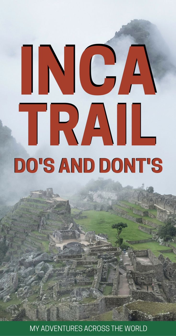 Planning to hike the Inca Tral, Peru? Here it's a useful articles with all the do's and dont's for your Inca Trail hike. | Inca trail packing list | Inca trail tips | Inca Trail training | Macchu Picchu #incatrail #peru - via @clautavani