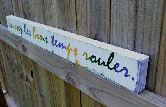 Laissez les bons temps rouler, let the good times roll, custom wood sign, mardi gras, home decor on Etsy, $35.00