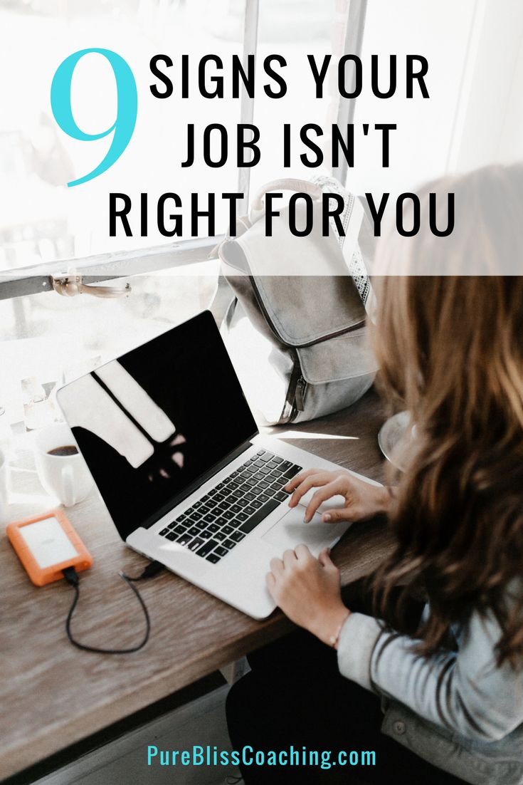 9 Signs your Job Isn't Right for You.  Research shows that money and work conditions alone are not enough to make people happy at work. People are motivated, instead, when their work is fulfilling, meaningful, and challenging. They also feel more satisfied when they have a sense of personal achievement, recognition, and opportunities to grow.  This post uncovers 9 signs that your job is lacking the essential motivating factors and that it might not be right for you.