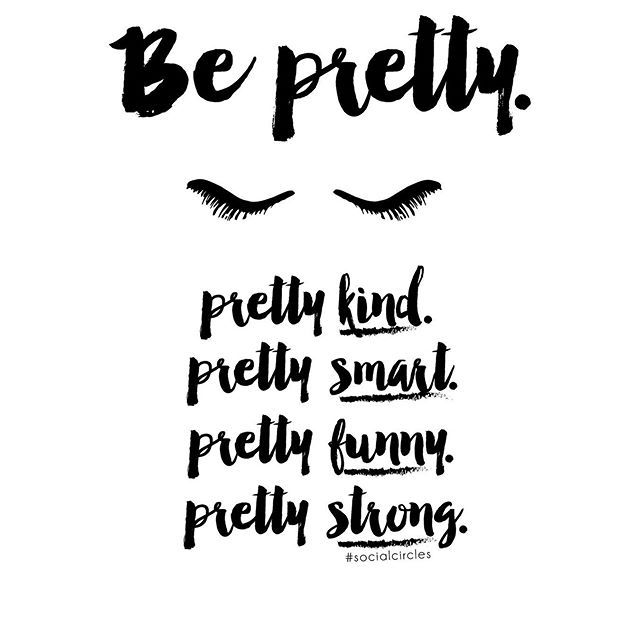 What kind of pretty is your favorite pretty to be? #original #socialcirclecards #quotes #quotes #quotestagram #inspirationalquotes  #inspiration #fashionable #blackandwhite #typography
