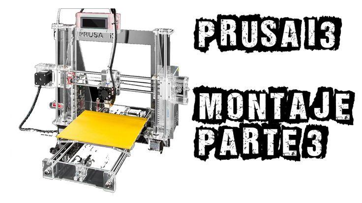 Prusa i3 - Impresora 3D - Montaje Parte3