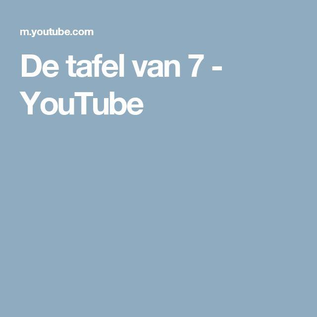 De tafel van 7 - YouTube