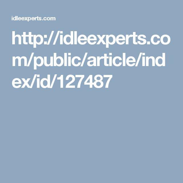 http://idleexperts.com/public/article/index/id/127487