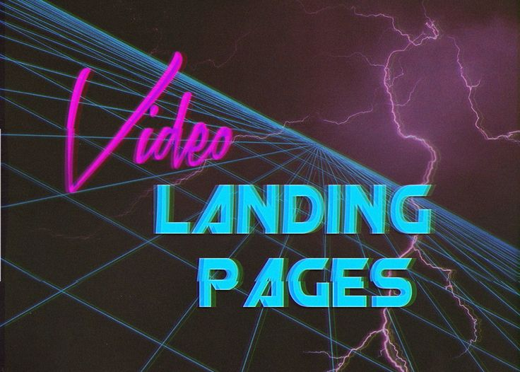 Why Video Landing Pages Kick Ass (& How to Make Your Own)