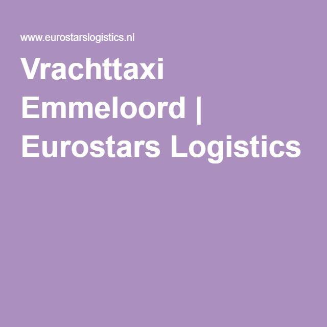 Vrachttaxi Emmeloord | Eurostars Logistics