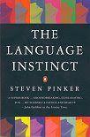 the language instinct - Stephen Pinker
