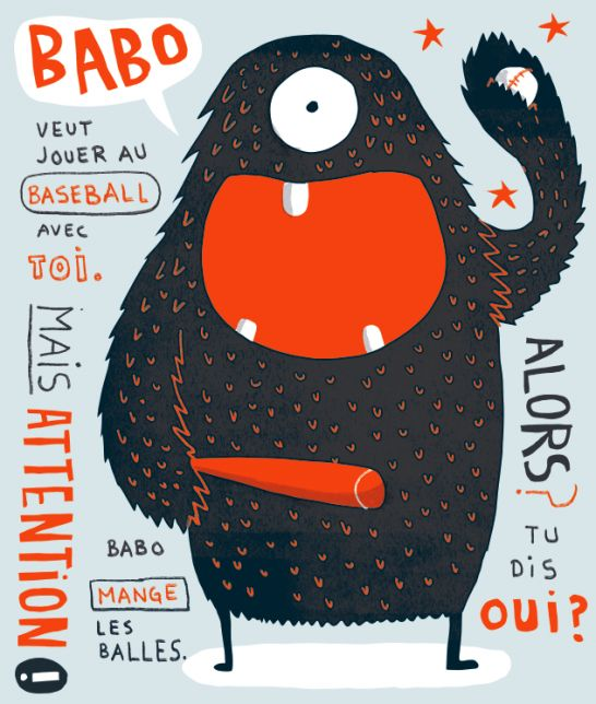 Babo- a one-eyed French baseball eating monstah!