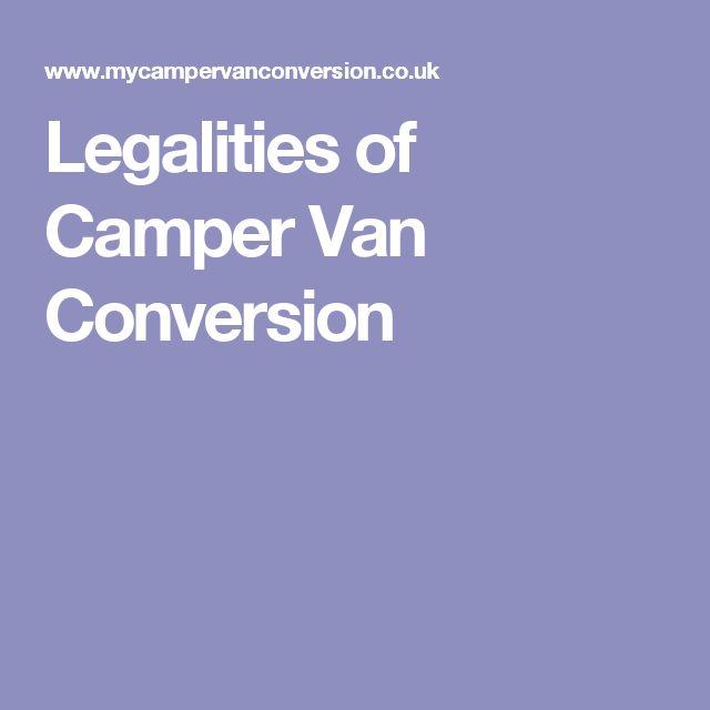 Legalities of Camper Van Conversion