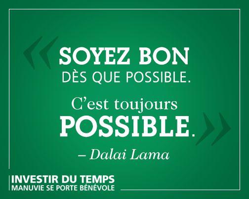 #possible #bon #dalailama #citation #français #bénévolat #bénévole #gentillesse #bonté #inspiration #valeurs #aider #altruisme #bonheur #changement #motivation #entraide #solidarité #communauté #vivre #naviguer #boussole #but