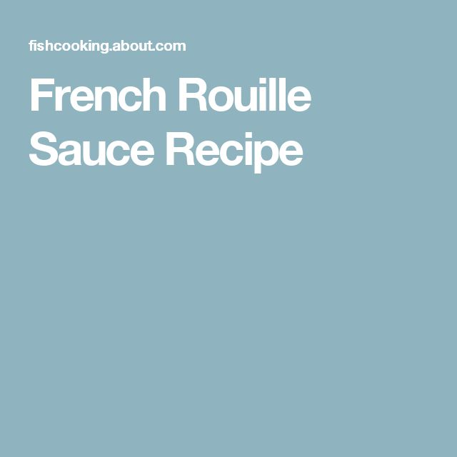 French Rouille Sauce Recipe
