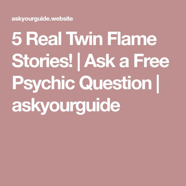 5 Real Twin Flame Stories! | Ask a Free Psychic Question | askyourguide