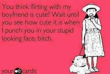 flirting with my boyfriend ecards Dating and flirting are fun, but you need to say the right words and make right expressions to impress your sweetheart therefore, if you're looking for ways to hit it right, then just send him or her an ecard these cards are sure to impress your date.